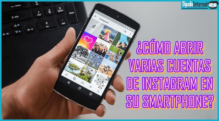 como-abrir-varias-cuentas-de-instagram-en-su-smartphone