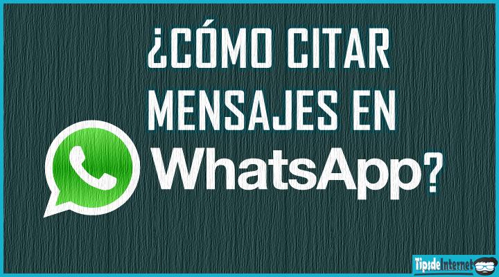 como-citar-mensajes-en-whatsapp