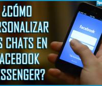 ¿Cómo personalizar los chats en Facebook Messenger?