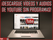 ¡Descargue vídeos y audios de YouTube sin programas!