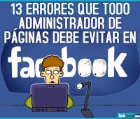 ¡13 errores que todo administrador de páginas debe evitar!