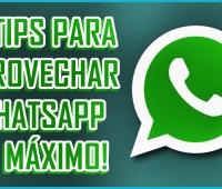 ¡3 tips para aprovechar WhatsApp al máximo!
