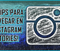 ¡4 tips para navegar en Instagram Stories!
