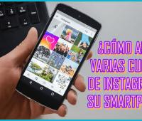 ¿Cómo abrir varias cuentas de Instagram en su Smartphone?