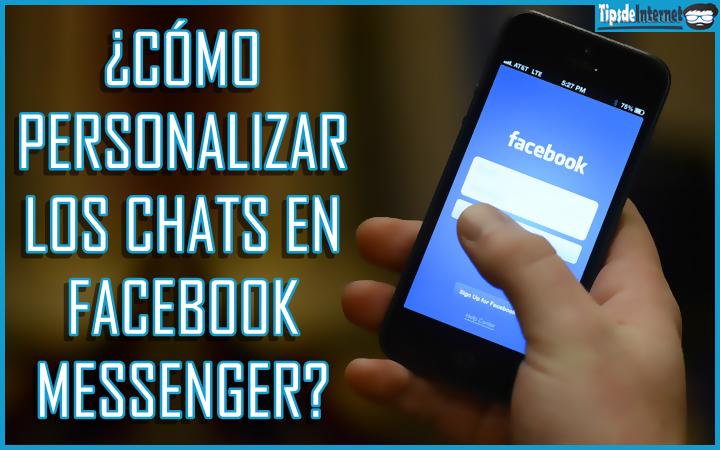 como-personalizar-los-chats-en-facebook-messenger