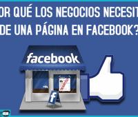¿Por qué los negocios necesitan de una página en Facebook?